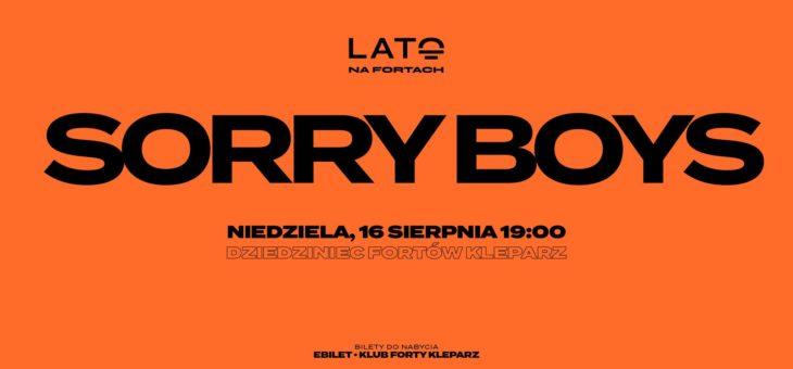 Sorry Boys/ 16.08.2020 / Forty Kleparz / Kraków